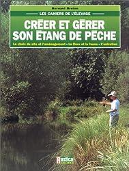 Créer et gérer son étang de pêche