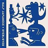 Songtexte von Half Japanese - Overjoyed