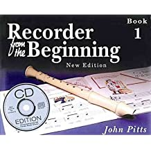 [(Recorder from the Beginning: Pupil's Bk. 1)] [Author: John Pitts] published on (December, 1997)