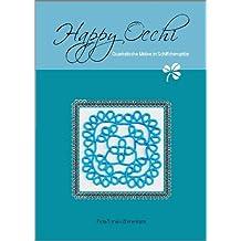 Happy Occhi - Quadratische Motive in Schiffchenspitze (Occhi - Tatting - Frivolité)