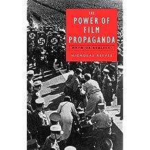 Power of Film Propaganda by Nicholas Reeves (2004-03-01)