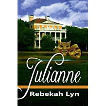 Julianne (Coastal Chronicles Book 1)