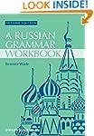Russian Grammar Workbook (Blackwell R...