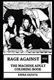 Rage Against the Machine Adult Coloring Book: Legendary Revolutionary and Political Themed Band, Great Tom Morello and Zack de la Rocha Inspired Adult Coloring Book