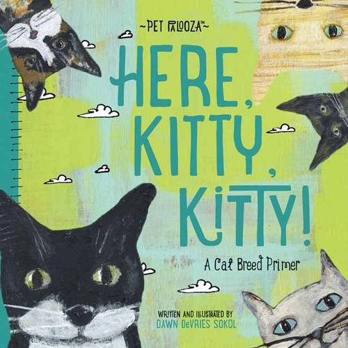 Here kitty, kitty! : a cat breed primer