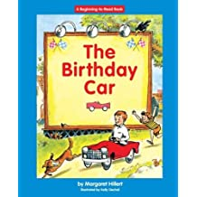 The Birthday Car (Beginning to Read-Easy Stories) by Margaret Hillert (2006-08-01)