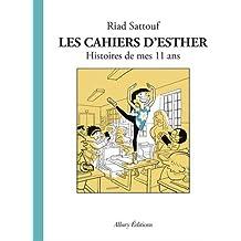 Les Cahiers d'Esther - tome 2 Histoires de mes 11 ans (02)