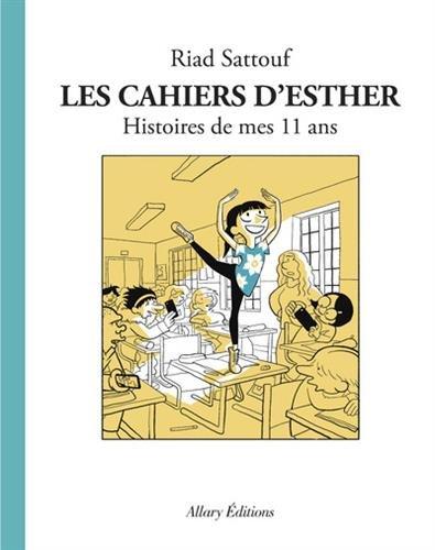 Les Cahiers d'Esther - tome 2 Histoires de mes 11 ans (02) par Riad Sattouf