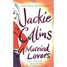 Married Lovers by Jackie Collins (2009-04-16)
