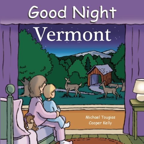 Good Night Vermont (Good Night (Our World of Books)