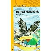 Harresi Handirantz - Zubia (Haur-Literatura 10 Urtetik Aur)