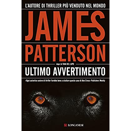 Ultimo Avvertimento: Un Caso Di Alex Cross (La Gaja Scienza)