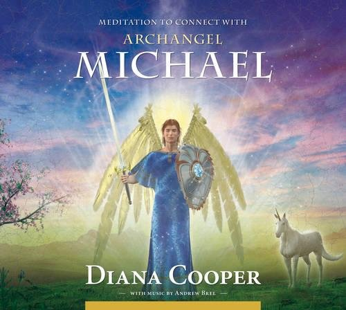 Meditation to Connect With Archangel Michael: Audio CD (Angel & Archangel Meditations) por Diana Cooper