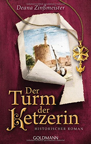 Zinßmeister, Deana: Der Turm der Ketzerin
