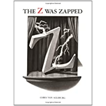 The Alphabet Theatre Proudly Presents the Z Was Zapped: A Play in Twenty-Six Acts