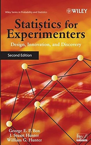 Statistics for Experimenters: Design, Innovation, and Discovery (Wiley Series in Probability and Statistics)