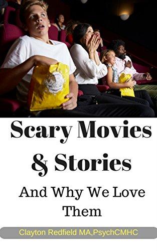 Películas de miedo y historias y por qué los amamos: Para guionistas, novelistas Animadores Directores de cine Actores Editores