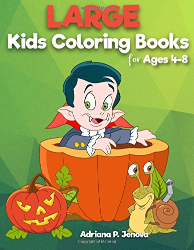 ks for kids ages 4-8: Easy and Big Coloring Books (Cute, Happy Halloween,Animal,Sea Animal,Student,Christmas,Poultry) Gifts for Kids (Volume 1) (Cute Halloween Für Erwachsene)