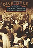 Best Music Of 1965 Musics - Southern California Surf Music, 1960-1966 (Images of America) Review