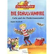 Die Schulvampire - Carlo und der Fledermauszauber. Der Bücherbär: LeseProfi