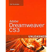 [(Adobe Dreamweaver CS3 Unleashed)] [By (author) Zak Ruvalcaba] published on (November, 2007)