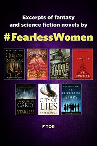 Fearless Women Sampler: Excerpts of Fantasy and Science Fiction Novels by Fearless Women