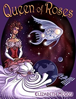 Queen of Roses (English Edition) di [McCoy, Elizabeth]