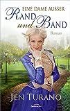 'Eine Dame außer Rand und Band: Roman.' von Jen Turano