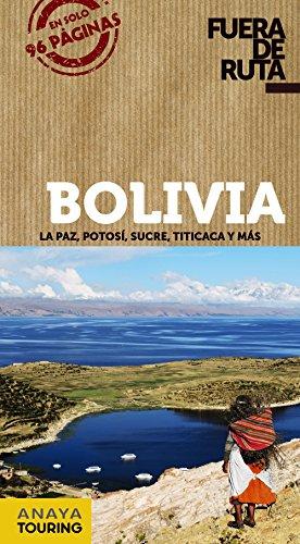 Bolivia (Fuera De Ruta) por Pilar Ortega Bargueño
