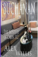 Buchanan 3: The case of the mystery of cabin 312 Paperback