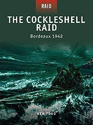 The Cockleshell Raid - Bordeaux 1942