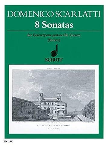 SCHOTT SCARLATTI DOMENICO - 8 SONATAS - GUITAR Partition classique