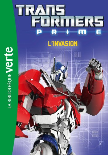 Transformers Prime 04 - L'invasion
