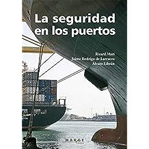 La seguridad en los puertos