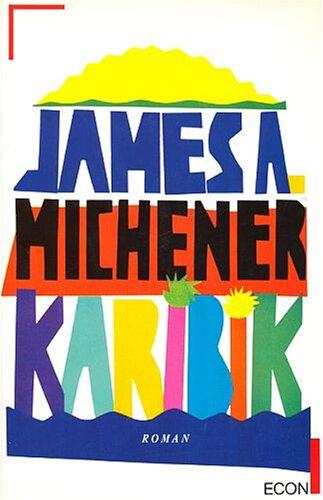 Karibik - James A. Michener [Originaltitel: Carribean]