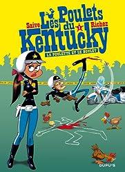 Les poulets du Kentucky - tome 1 - La poulette et le boulet