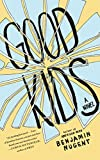 Good Kids: A Novel (English Edition)