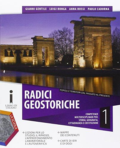 Radici geostoriche. Per le Scuole superiori. Con DVD-ROM. Con e-book. Con espansione online: 1