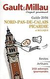 Guide Nord-Pas-De-Calais, Picardie et Belgique by Marc Esquerr?? (2016-03-17)...