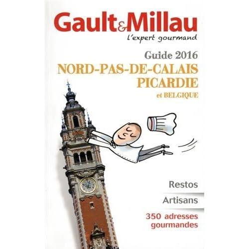 Guide Nord-Pas-De-Calais, Picardie et Belgique by Marc Esquerr?? (2016-03-17)