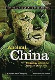 Ancient China: Archaeology Unlocks the Secrets of China's Past