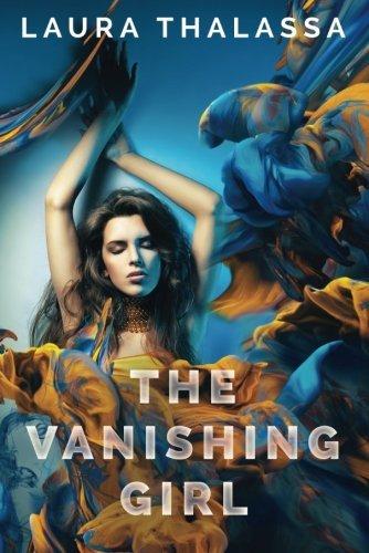 The Vanishing Girl (The Vanishing Girl Series) by Laura Thalassa (2015-01-27)