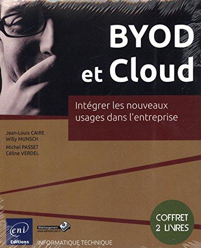 BYOD et Cloud - Coffret de 2 livres : Intégrer les nouveaux usages dans l'entreprise