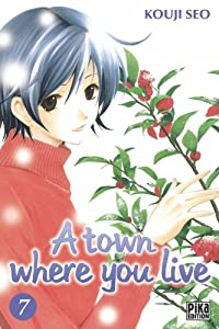 A town where you live Edition simple Tome 7
