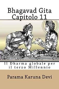 Bhagavad gita: Capitolo 11 di [Devi, Parama Karuna]