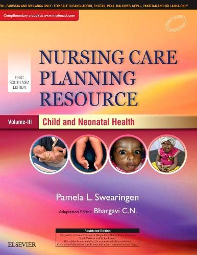 Nursing Care Planning Resource, Volume 3: Child and Neonatal Health, 1st South Asia Edition
