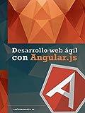 Desarrollo web ágil con Angular.js