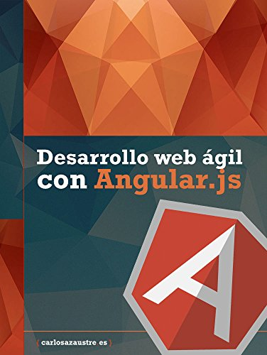 Desarrollo web ágil con Angular.js por Carlos Azaustre
