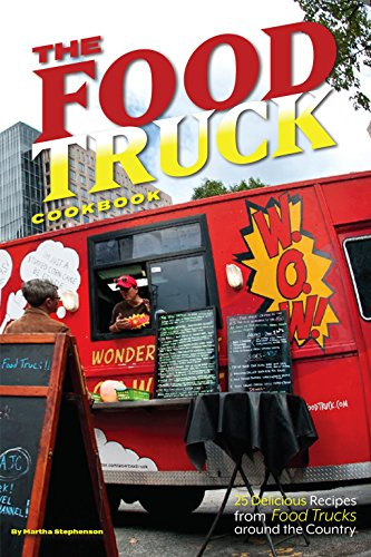 the-food-truck-cookbook-25-delicious-recipes-from-food-trucks-around-the-country-english-edition