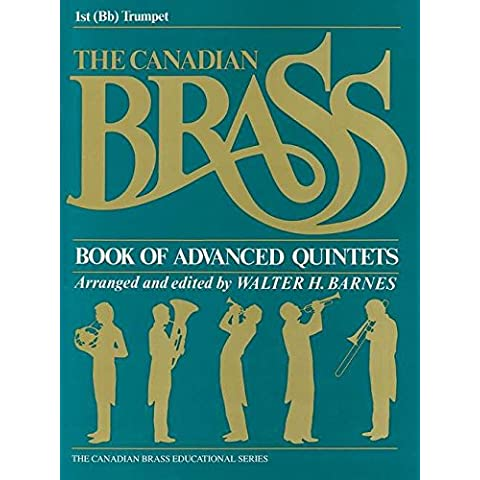The Canadian Brass Book of Advanced Quintets: 1st Trumpet